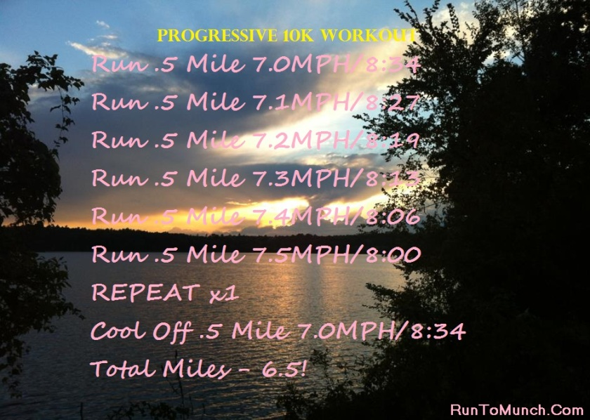 Progress 10K Workout RunToMunch