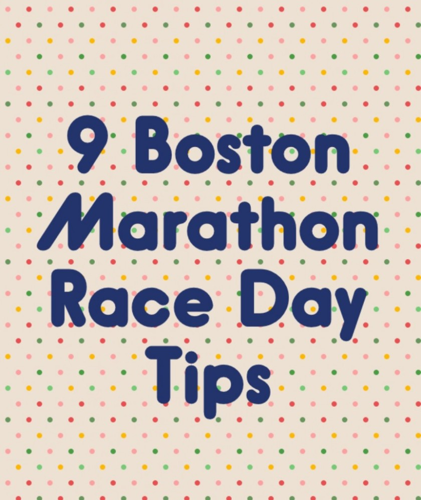 9 Boston Marathon Race Day Tips